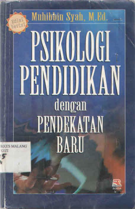 Psikologi Pendidikan Dengan Pendidikan Baru