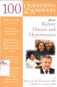 100 Questions & Answers About Kidney Disease and Hypertension