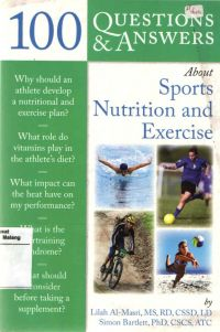 100 Question & Answers About Sports Nutition and Exercise