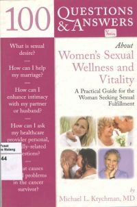 100 Questions and Answers About Women's Sexual Wellness and Vitality