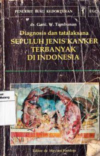 10 Jenis Kanker Terbanyak di Indonesia