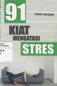 91 Kiat Mengatasi Stres