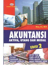 Akuntansi : Aktiva, Utang Dan Modal