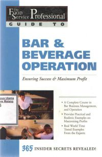 The Food Service Professional Guide to Bar & Beverage Operation