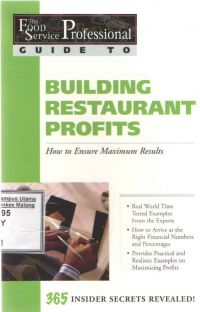 The Food Service Professionals Guide to Building Restoraurant Profits