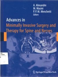 Advances In Minimally Invasive Surgery and Theraphy for Spine and Nerves