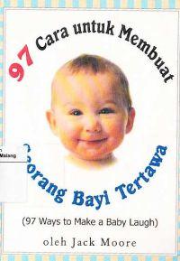 97 Cara untuk Membuat Bayi Tertawa