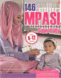 146 Resep MPASI (Makanan Pendamping ASI) untuk Superbaby Usia 6-12 Bulan