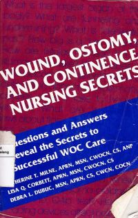 Wound, Ostomy, and Continence Nursing Secret