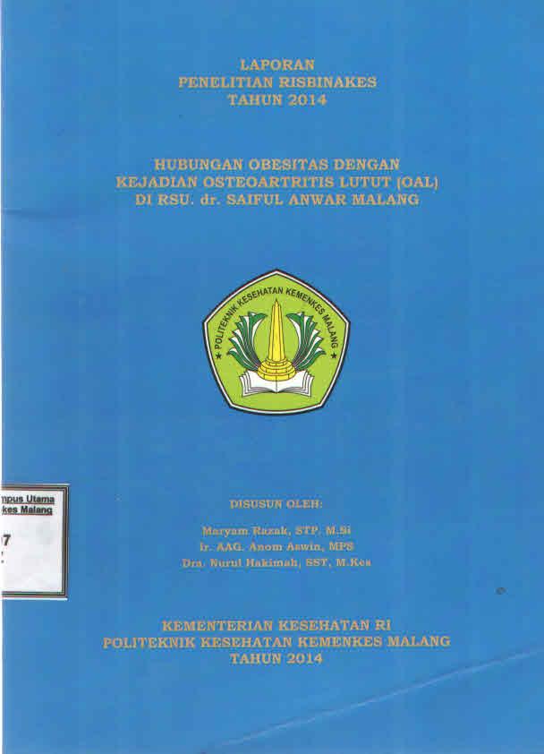HUBUNGAN OBESITAS DENGAN KEJADIAN OSTEOARTRITIS LUTUT (OAL) DI RSU. dr. SAIFUL ANWAR MALANG