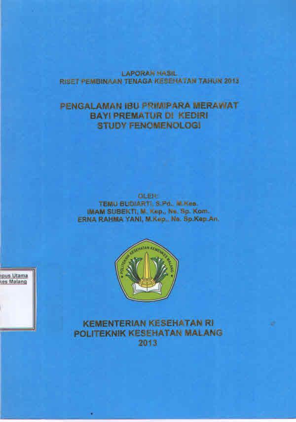 PENGALAMAN IBU PRIMIPARA MERAWAT BAYI PREMATUR DI KEDIRI STUDY FENOMENOLOGI