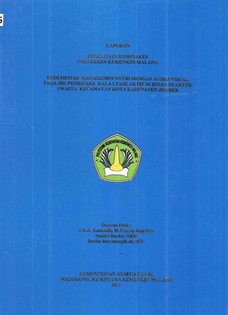 Efektifitas Managemen Nyeri dengan Audio Visual Pada Ibu Primipara Kala I Fase Aktif di Bidan Praktek Swasta Kecamatan Kota Kabupaten Jember