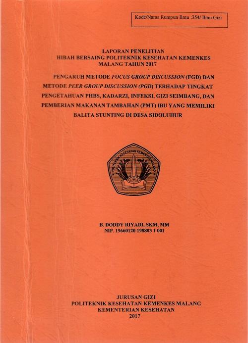 PENGARUH METODE FOCUS GROUP DISCUSSION [FGD] DAN METODE PEER GROUP DISCUSSION [PGD]