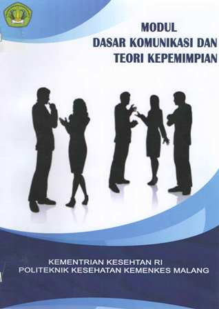 Modul Dasar Komunikasi Dan Teori Kepemimpinan