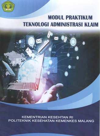 Modul Praktikum Teknologi Administrasi Klaim