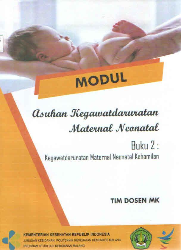 Modul Asuhan Kegawatdaruratan Maternal Neonatal