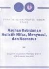Asuhan Kebidanan Holistik Nifas, Menyusui, dan Neonatus